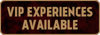 VIP Experiences Available